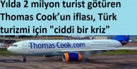 Thomas Cookun Türk turizmine borcu 350 milyon Avro