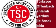 Türkspor Offenbach#039;dan örnek yardım